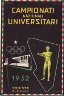 Cartolina CAMPIONATI NAZIONALI UNIVERSITARI - Trieste 1952 Ill.Fatoro. Timbro Manifestazione - Cartoline