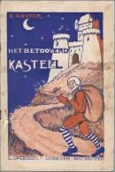 Het Betooverd Kasteel. Bewerking Van K. Bouter. Antwerpen 1933 L. Opdebeek - Books, Magazines, Comics