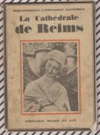LA CATHEDRALE DE REIMS PAR MAURICE HOLLANDE 56 PAGES ABIME - Art