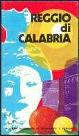 Reggio Di Calabria 1972 - Faltblatt Mit 17 Abbildungen - Ortsplan - In Französischer Sprache - Voyages