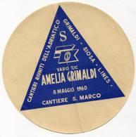 ETICHETTA VARO T/C AMELIA GRIMALDI 8 MAGGIO ANNO 1960 CANTIERE SAN MARCO CANTIERI RIUNITI DELL'ADRIATICO GRIMALDI SIOSA - Collezioni
