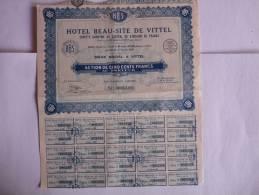 ACTION HOTEL BEAU SITE DE VITTEL VOSGES 88 ACTION DE 500 FRANCS - Tourisme