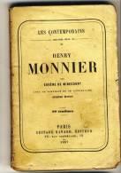 HENRI MONNIER - Les Contemporains Par Eugéne De Mirecourt -  Broché.   Ed Gustave Havard. - Biographie