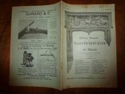 Juillet 1905  (CHASSE)   Saint-Hubert-Club    Revue Du Chasseur Sachant Chasser Sans Son Chien...........et Avec - Newspapers
