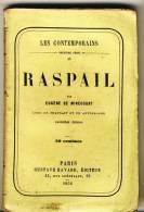 RASPAIL   - Les Contemporains Par Eugéne De Mirecourt -  Broché.   Ed Gustave Havard. - Biographie