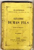 Alexandre DUMAS Fils   - Les Contemporains Par Eugéne De Mirecourt -  Broché.   Ed Gustave Havard. - Biographie