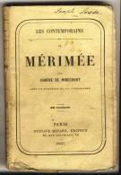 MERIMEE - Les Contemporains Par Eugéne De Mirecourt -  Broché.   Ed Gustave Havard. - Biographie