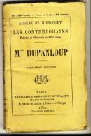 DUPANLOUP - Les Contemporains D'Eugène De Mirecourt. Broché. Ed Librairie Des Contemporains. - Biographie
