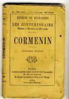CORMENIN   - Les Contemporains D´Eugène De Mirecourt. Broché. Ed Librairie Des Contemporains. - Biographie