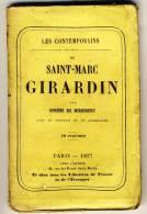 Saint Marc GIRARDIN     - Les Contemporains D´Eugène De Mirecourt. Broché. Ed   Chez L'auteur - Biographie