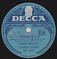 78 Tours - DECCA SB 8197 - ANDRE DASSARY - MARITCHU - FERME TES YEUX - 78 Rpm - Schellackplatten