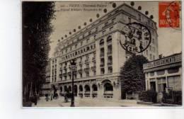 VICHY - Thermal Palace - Hôpital Militaire Temporaire - Trés Bon état - Vichy