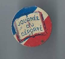 Insigne De Journée/Les Déportés/Tôle Découpée Encartonnée/Vers 1945          D309 - Insegne