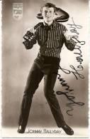 JOHNNY HALLYDAY Avec Autographe , Vraie Photo  ( 2 Scan ) - Schauspieler