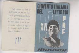 Tessera Fascista PNF  XVI Mussolini Gioventù Del Littorio - Documenti Storici