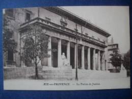 AIX EN PROVENCE - Le Palais De Justice - Aix En Provence