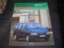 REVUE TECHNIQUE AUTOMOBILE RTA RENAULT ESPACE 1 ET 2 Depuis 1984 - Auto