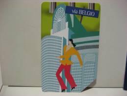 12 EX 1510 - CITTA´ DELL´EURO VIA BELGIO - USATA PERFETTA G - Pubbliche Pubblicitarie