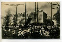 87 LIMOGES Carte Rare Incendie Cirque Municipal 27 Sept 1909 Belle Anim     / D7-2013 - Limoges