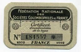 Certificat D´immatriculation De Bague Des Sociétés Colombophiles De France. 1932. - Old Paper