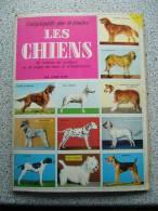 LES CHIENS - Encyclopédies