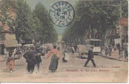 13 - BOUCHES DU RHONE - MARSEILLE EN 1910 - LE COURS BELZUNCE - TB - - Canebière, Centre Ville