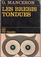 Les Brebis Tondues Par G. Manceron   - J'ai Lu Policier P26 - J'ai Lu