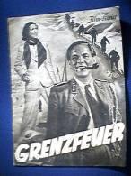Filmprogramm, Grenzfeuer, Illustrierter Film - Kurier Nr. 2953, 30er Jahre, Attila Hörbiger Und Viele Andere - Film & TV