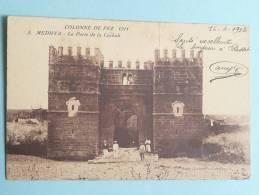 CAMPAGNE DU MAROC - 1912 - Colonne De FEZ, MEDHYA, La Porte De La CASBAH - Other Wars