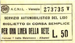 VENEZIA  A.C.N.I.L. /  Servizio Automobilistico Del Lido - Biglietto Di Corsa Semplice Da Lire 50 - Non Classificati