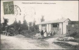 80 . FRESNOY LES ROYE . Maison Provisoire - Autres Communes
