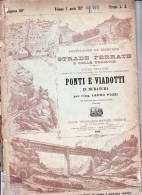 STRADE FERRATE E DELLE TRAMVIE-PONTI E VIADOTTI-DISPENSA 60 DA PG 225 A PAG.256-PIANTE VARIE - Opere Pubbliche