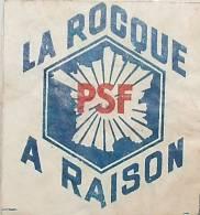 1938 - PSF (Parti Social Français) : La Rocque A Raison - Documents Historiques