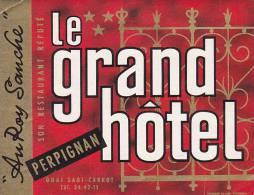 FRANCE PERPIGNAN LE GRAND HOTEL VINTAGE LUGGAGE LABEL - Hotel Labels