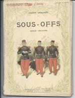 ROMAN MILITAIRE - Lucien DESCAVES - SOUS-OFFS - Historique