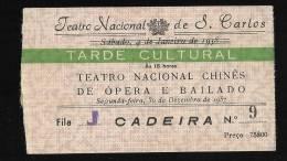 Teatro Nacional De S. Carlos - TEATRO NACIONAL CHINÊS DE OPERA E BAILADO - 30.12.1957 - LISBOA - PORTUGAL - Tickets D'entrée
