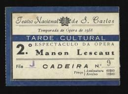 Teatro Nacional De S. Carlos - MANON LESCAUT - Temporada De Opera 1958 - LISBOA - PORTUGAL - Tickets - Vouchers
