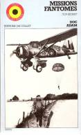 Missions Fantômes-Guerre 1940-1945 -Aviation- Doc Adam-R.A.F.- Forces Françaises Libres- S.O.E.- Parachutiste-commando - Histoire