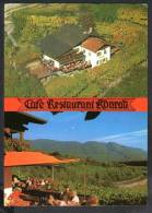 H769  Cafe Restaurant Konrad - Algund ( Bozen ) - Am Algunder Waalweg - Ganzjahrig Geoffnet Montag Ruhetag - V. 1990 - Altre Città