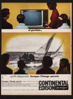 Pub Papier 1964 Televiseur CONTINENTAL EDISON  Television Bateau Voilier Dos Voiture Automobile ALFA ROMEO - Advertising
