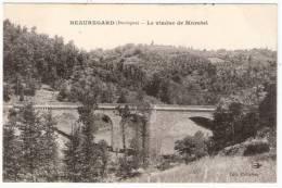BEAUREGARD Le Viaduc De Muratel (Cellerier) Dordogne (24) - France