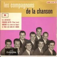 45T. Les Compagnons De La Chanson. SA JEUNESSE, PREMIER MATIN, MOISSON, SI TOUS LES GARS DU MONDE - Autres - Musique Française