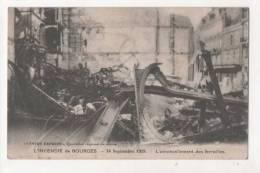 L'incendie De BOURGES - 14 Septembre 1928 - L'amoncellement Des Ferrailles - Bourges