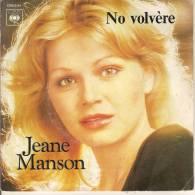 45T.Jeane MANSON. No Volvère  -  Comme Un Enfant. - Autres - Musique Française