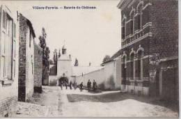 BELGIQUE:VILLERS-PERWIN:(Hainaut):Entrée Du Château.1909:RELAIS Villers-Perwin.Personnages.Parfaite. - Belgique