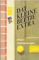 """Nederland - """"Dat Kleine Beetje Extra""""- 60 Jaar Kinderpostzegels - Stichting Voor Het Kind - Amsterdam - Uitgifte1986 - Autres Livres"""