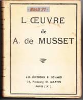 1941 - Livre Ancien - L´ Oeuvre De Alfred De MUSSET - 382 Pages - - Poetry