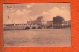 1 Cpa  Taranto Ponte Porta Napoli - Taranto