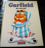 Garfield  48 Au Travail 2011 Etat Neuf - Garfield