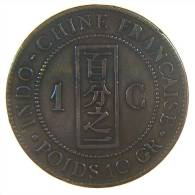 INDO CHINE FRANCAISE 1 CENTIME 1887 - Colonie